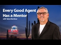 Phoenix Real Estate Agent: Every good agent has a mentor