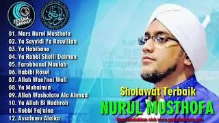 SHOLAWAT MAJELIS NURUL MUSTHOFA TERBAIK - Al Habib Hasan Ja'far Assegaf