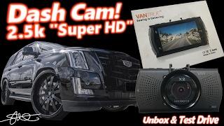 Vantrue X2 2.5K Super HD Dash Cam -1440P Unboxed & Road Tested