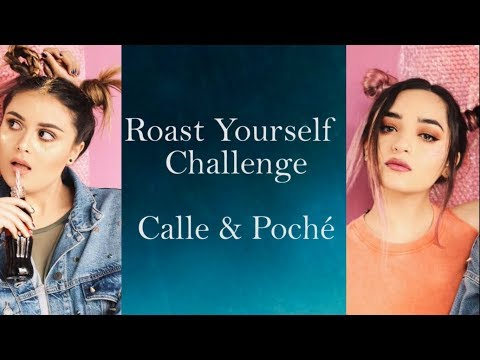 Calle & Poché | ROAST YOURSELF CHALLENGE (LETRA)