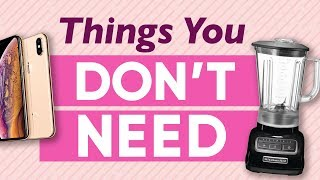 9 Unnecessary Items You Think You Need To Buy | The Financial Diet
