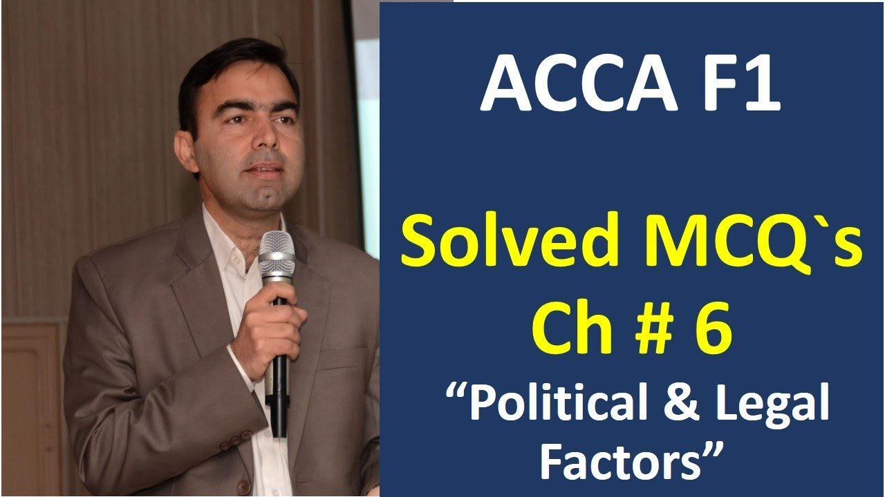 acca f1 solved MCQs | External Analysis Political and legal factors | acca  f1 solved paper