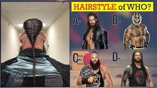 WWE QUIZ - Can You Guess All Superstars NAME by Their HAIRSTYLE 2020?  Only for Real WWE Fans!