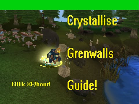 [RS] Crystallise Grenwall guide - 600-750k XP/HOUR
