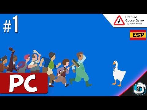 Untitled Goose Game | Cap. 1 | Gameplay Español