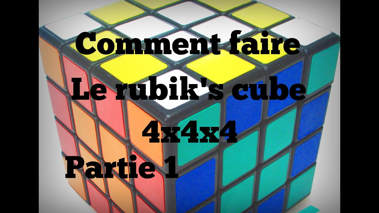 comment faire le rubik 39 s cube 4x4x4 m thode d butant partie 1 youtube. Black Bedroom Furniture Sets. Home Design Ideas