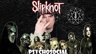 Slipknot - Psychosocial || REACTION 🎧🔥🤘