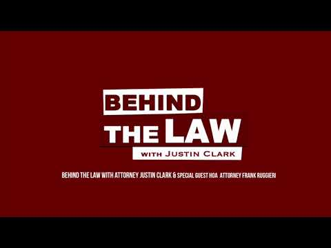 Behind The Law w/Attorney Justin Clark & Special Guest Frank Ruggieri