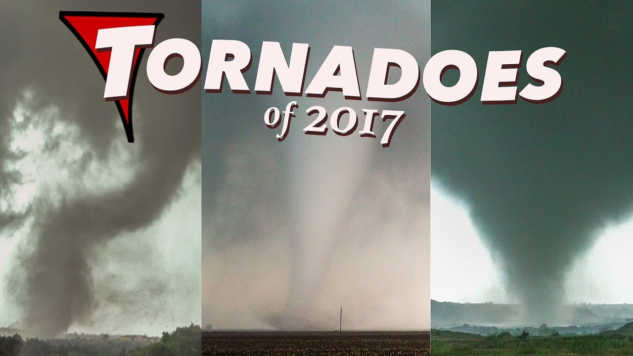 Tornadoes Of 2017 - Adventure In Tornado Alley