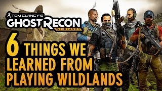 Ghost Recon: Wildlands - 6 Things We Learned From Our Time Playing