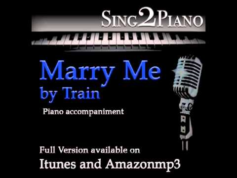 """TRAIN """"Marry Me"""" (Piano backing for your cover/karaoke version)"""