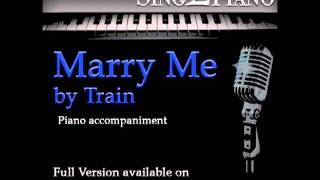 "TRAIN ""Marry Me"" (Piano backing for your cover/karaoke version)"