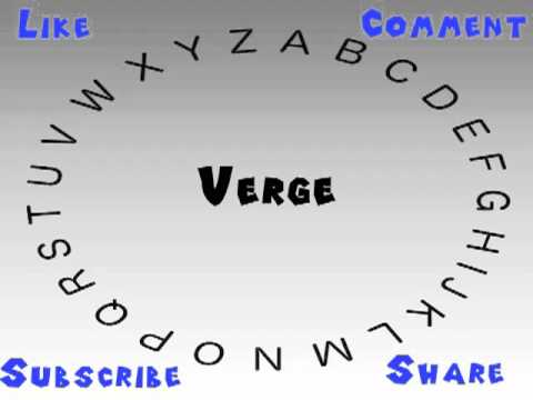 How to Say or Pronounce Verge