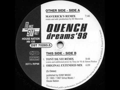 Quench - Dreams '98 (Dj.Maverick´s Remix)