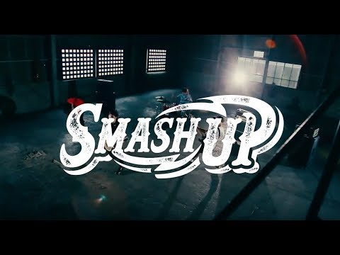 SMASH UP【BREAK NEW GROUND】(OFFICIAL VIDEO)