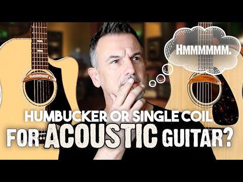 Humbucker Vs Single Coil Pickups For Acoustic Guitar!