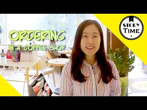 Ordering in a Coffee Shop (Korean + English subtitles) – Story Time