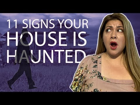 Do You Live In A Haunted House?