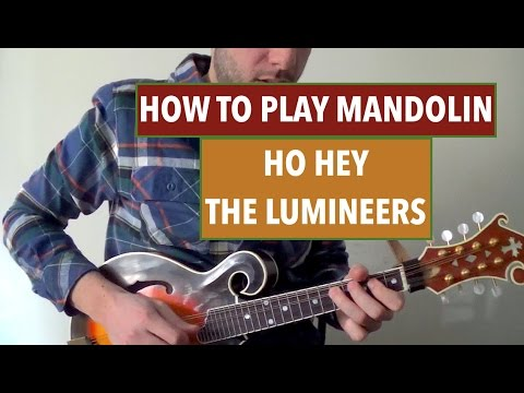 How To Play Mandolin Ho Hey By The Lumineers Youtube