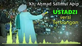 Download Lagu USTADZI versi TERBANGAN 🔴 LIVE - KH. Ahmad Salimul Apip feat AL MANSHURIYYAH mp3