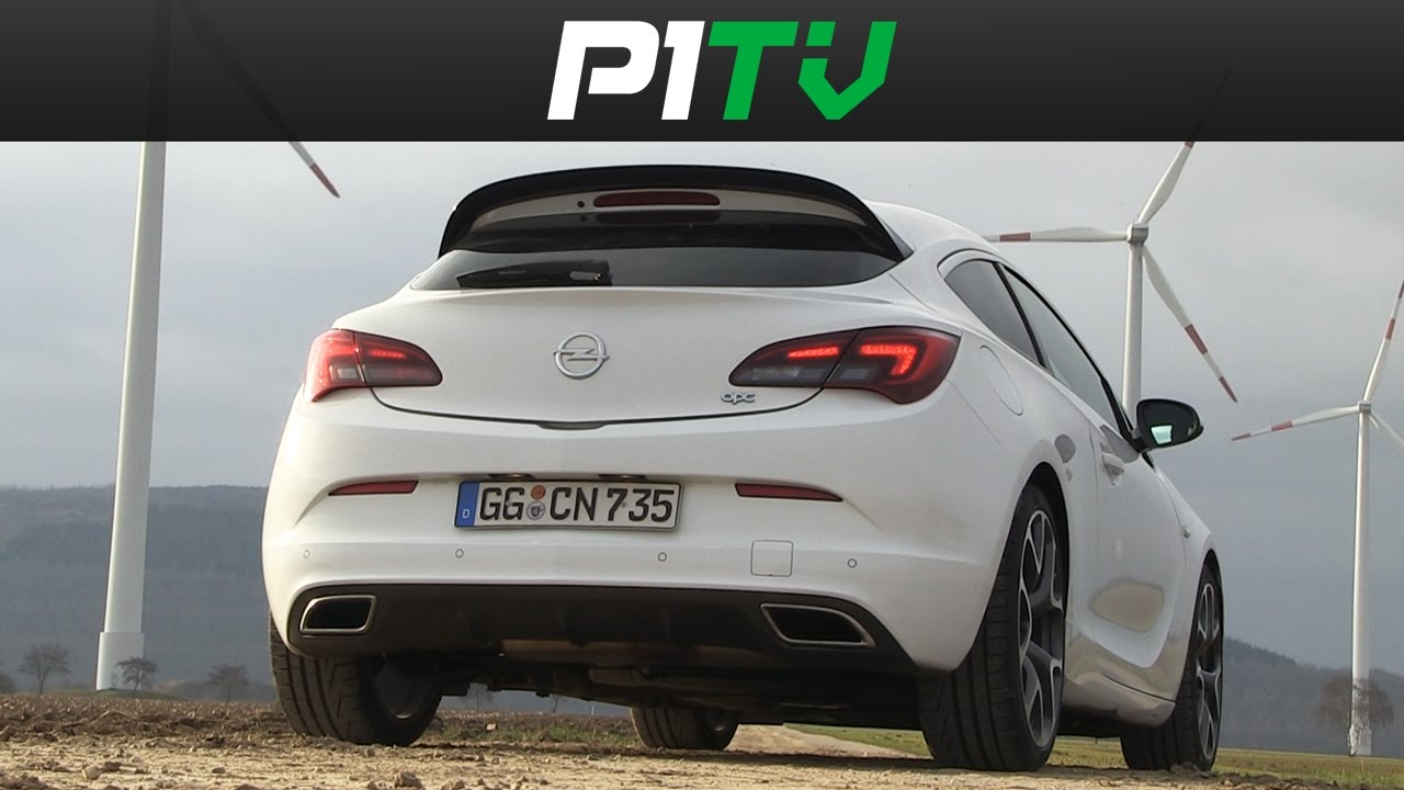 opel gtc opc astra j opc review fahrbericht p1tv youtube. Black Bedroom Furniture Sets. Home Design Ideas