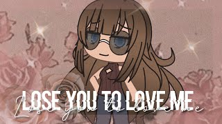 Gambar cover Lose you to love me || GLMV || Selena Gomez