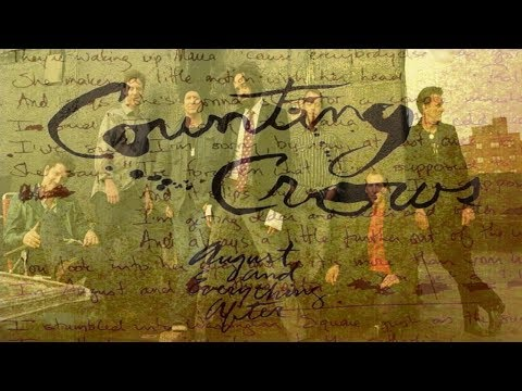 Counting Crows  -  August And Everything After Song  ( Lyrics )