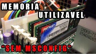 """Memória Utilizável, Como Resolver Sem """"MSCONFIG"""""""