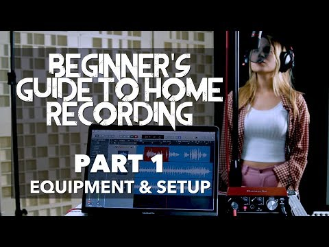 Beginner's Guide to Home Recording | PART 1 - Equipment & Setup (LOGIC PRO X)