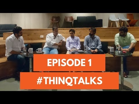 Innovation in the Mumbai startup ecosystem : thinQtalks Episode #1