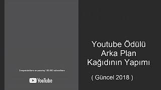 İSTEK VİDEO #3 !!! Play Button Youtube Ödülü Arka Plan Kağıdı'nın Yapımı ( Güncel 2018 )