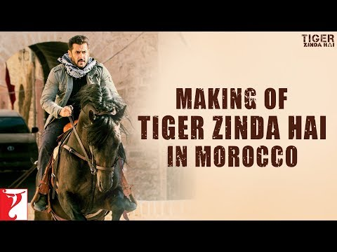 Making of Tiger Zinda Hai in Morocco | Salman Khan | Katrina Kaif | Ali Abbas Zafar