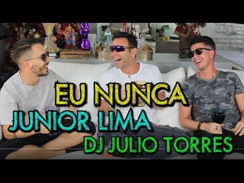 PARA ESQUENTAR A VOLTA DE SANDY E JUNIOR EU NUNCA COM JUNIOR LIMA E DJ JULIO TORRES