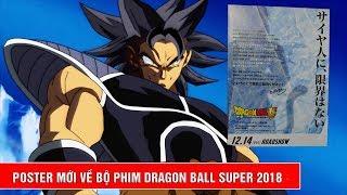 Dragon Ball Super 2018 tiết lộ poster mới nhất liên quan đến chiến binh Saiyan cổ xưa