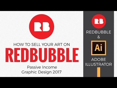 How to sell your art on Redbubble - Passive Income Graphic Design 2017