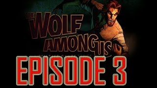 The Wolf Among Us Episode 3