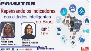 Repensando os Indicadores das cidades Inteligentes no Brasil