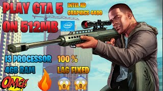 How to run GTA 5 on 512mb graphics card | constant fps | lags fixed | 4gb ram | i3 processor |