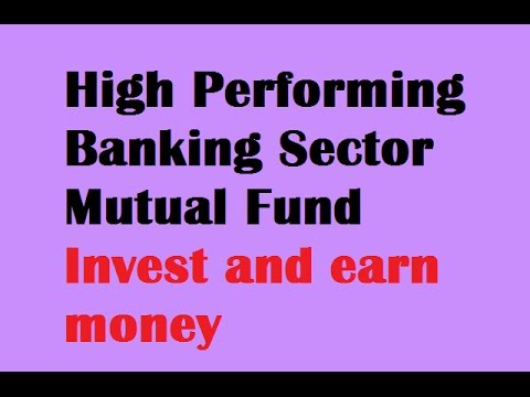 Banking sector Mutual fund/ Mutual fund investment Invest/Investing in mutual fund