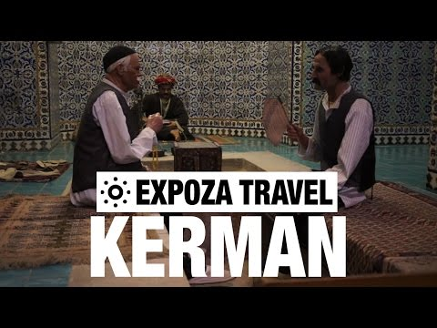 Kerman (Iran) Vacation Travel Video Guide