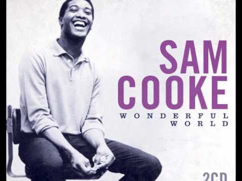 SAM COOKE Wonderful World Cover YouTube