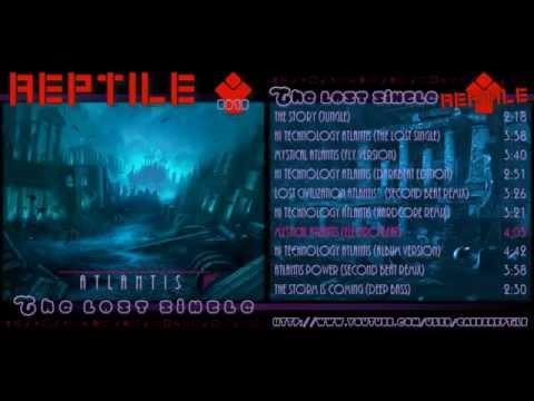 Reptile Atlantis [The lost single]: Mystical Atlantis (electro beat)