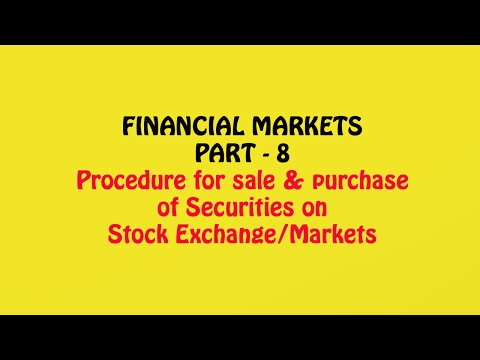Financial Market Part-7, Depositories, Dematerialization & Trading Procedure on Stock Exchange