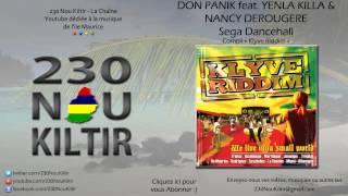 Don Panik feat. Yenla Killa & Nancy Derougere - Sega Dancehall (SEGA DANCEHALL) - 230NouKiltir