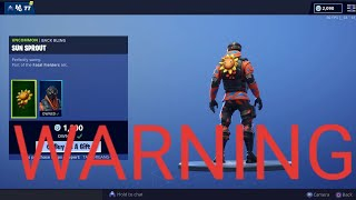 Warning HYPERNOVA Sun Sprout Backbling? Fortnite Item shop (UPDATED THEY ARE AWARE AND YOU GET BOTH)