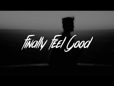 James Arthur - Finally Feel Good (Lyrics)