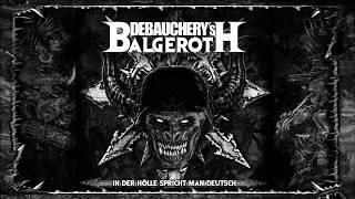 DEBAUCHERY VS. BALGEROTH (Album Trailer)