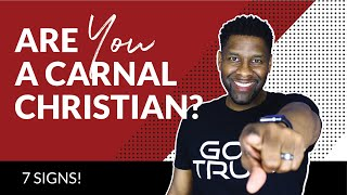 Are You a Carnal Christian? | Ephesians 4:17-24
