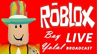 Let's Play ROBLOX Live Now! #8 (14.05.2017 d/m/y)