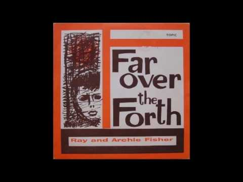 Ray And Archie Fisher - Kilbogie